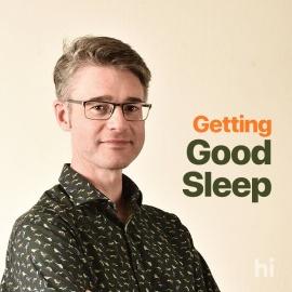 Getting Good Sleep: available now
